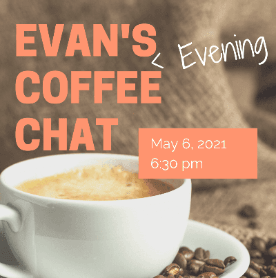 Evans Evening Coffee Chat